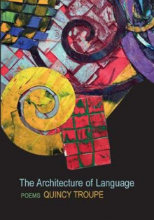 The Architecture of Language av Quincy Troupe (Heftet)