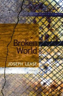 Broken World av Joseph Lease (Heftet)