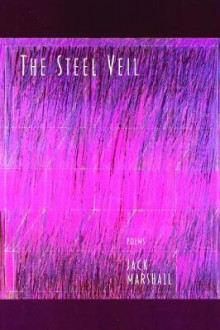 The Steel Veil av Jack Marshall (Heftet)