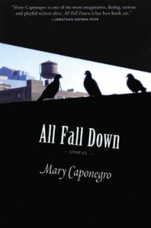 All Fall Down av Mary Caponegro (Heftet)