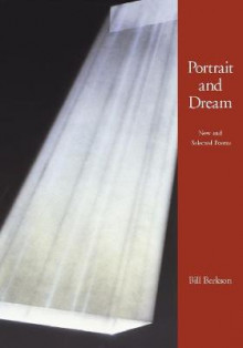 Portrait and Dream av Bill Berkson (Heftet)