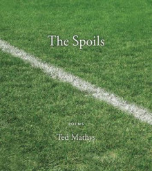 The Spoils av Ted Mathys (Heftet)