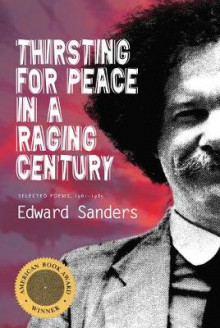 Thirsting for Peace in a Raging Century av Edward Sanders (Heftet)