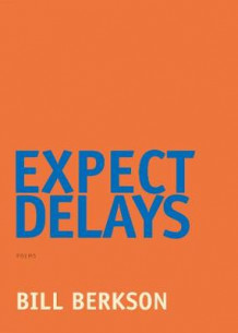 Expect Delays av Bill Berkson (Heftet)
