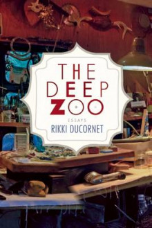 The Deep Zoo av Rikki Ducornet (Heftet)