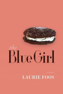 The Blue Girl av Laurie Foos (Heftet)