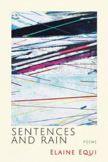 Sentences and Rain av Elaine Equi (Heftet)
