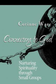 Connecting to God av Corinne Ware (Heftet)