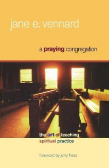 A Praying Congregation av Jane E. Vennard (Heftet)