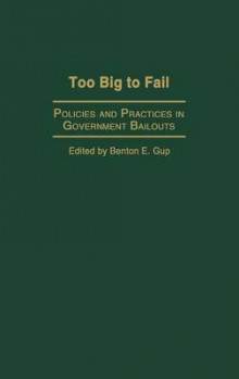 Too Big to Fail av Benton E. Gup (Innbundet)