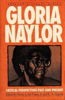 Gloria Naylor av Gloria Naylor, Laurance S Rockefeller University Professor of Philosophy and the University Center for Human Values Kwame Anthony Appiah, Gates og Anthony Appiah (Heftet)