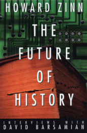 The Future of History av David Barsamian og Howard Zinn (Heftet)