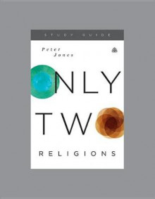 Only Two Religions av Peter Jones (Heftet)