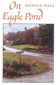 On Eagle Pond av Donald Hall (Heftet)