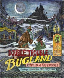 Double Trouble in Bugland av William Kotzwinkle (Heftet)