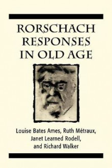 Rorschach Responses in Old Age (The Master Work Series) av Louise Bates Ames, Ruth W. Metraux og Janet Learned Rodell (Heftet)