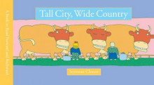 Tall City, Wide Country av Seymour Chwast (Innbundet)