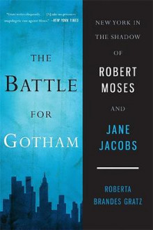 The Battle for Gotham av Roberta Brandes Gratz (Heftet)