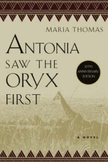 Antonia Saw the Oryx First av Maria Thomas (Heftet)