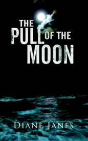Pull of the Moon av Diane Janes (Innbundet)