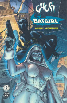 Ghost/Batgirl av Mike Kennedy (Heftet)