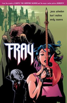 Fray: Future Slayer av Joss Whedon (Heftet)