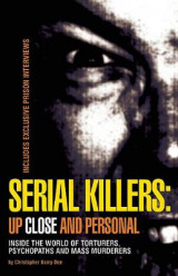 Omslag - Serial Killers: Up Close and Personal