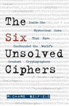 The Six Unsolved Ciphers av Richard Belfield (Heftet)