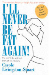 I'll Never Be Fat Again! av Carole Livingston-Stuart (Heftet)