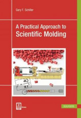 Omslag - A Practical Approach to Scientific Molding