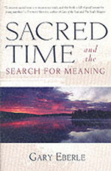 Sacred Time and the Search for Meaning av Gary Eberle (Heftet)