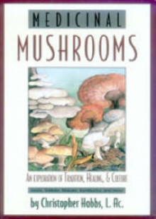 Medicinal Mushrooms av Christopher Hobbs (Heftet)