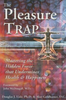 The Pleasure Trap av Alan Goldhamer og Douglas Lisle (Heftet)