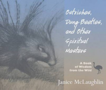 Ostriches, Dung Beetles and Other Spiritual Masters av Janice McLaughlin (Heftet)