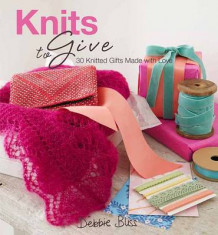 Knits to Give av Debbie Bliss (Innbundet)