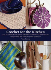 Crochet for the Kitchen av Tove Fevang (Innbundet)