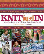 Knit Yourself in av Linn Bryhn Jacobsen og Cecilie Kaurin (Innbundet)