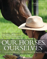 Omslag - Our Horses, Ourselves: Discovering the Common Body