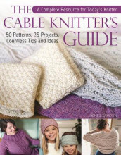The Cable Knitter's Guide av Denise Samson (Innbundet)