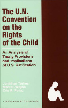 The United Nations Convention on the Rights of the Child av Jonathan Todres, Mark E. Wojcik og Cris R. Revaz (Innbundet)