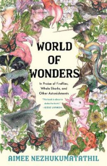 World of Wonders av Aimee Nezhukumatathil (Innbundet)