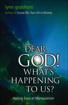Dear God! What's Happening to Us av Lynn Grabhorn (Heftet)