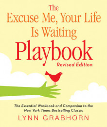 Excuse Me, Your Life is Waiting Playbook av Lynn Grabhorn (Heftet)