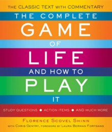 The Complete Game of Life and How to Play it av Florence Scovel Shinn og Christine Gentry (Heftet)