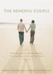 The Mindful Couple av Robyn D. Walser og Darrah Westrup (Heftet)