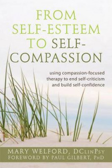 The Power of Self-Compassion av Mary Welford (Heftet)