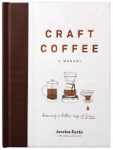 Omslag - Craft Coffee: A Manual
