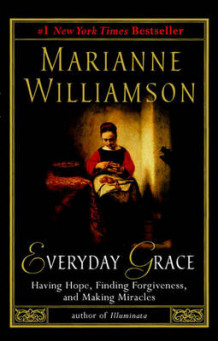 Everyday Grace av Marianne Williamson (Heftet)