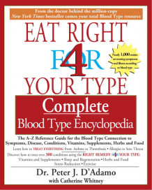 Eat Right for Your Type - Complete Blood Type Encyclopedia av Peter D'Adamo (Heftet)