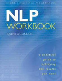 The NLP Workbook av Joseph O'Connor (Heftet)
